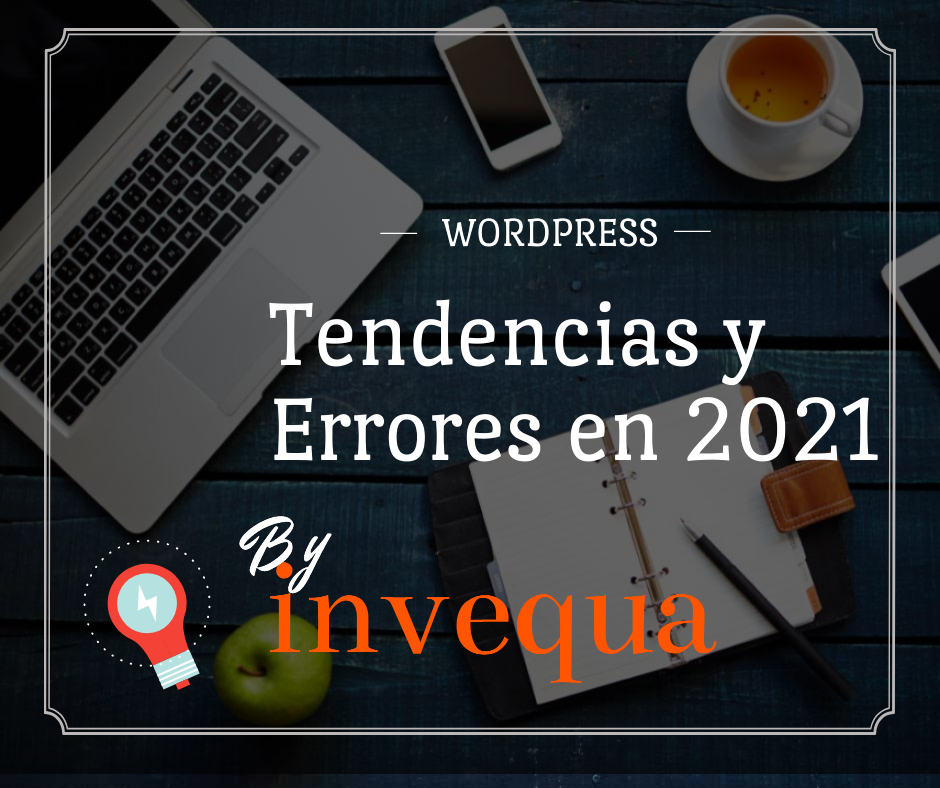 Tendencias y Errores WordPress 2021